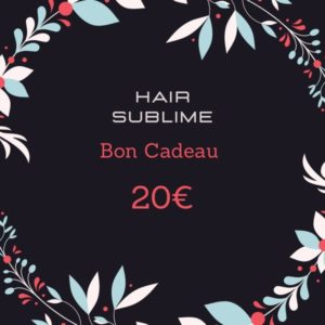 Bon cadeau Hair sublime